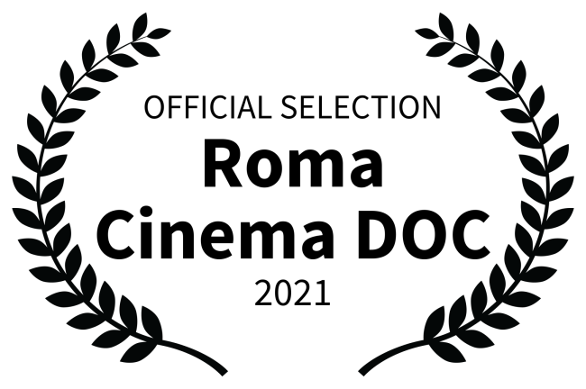 OFFICIAL SELECTION - Roma Cinema DOC - 2021